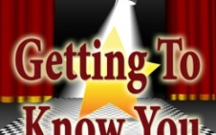 Getting To Know You!  Getting To Really Know All About You!